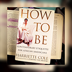 How to Be by Harriette Cole FB Post