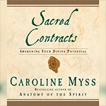Sacred Contracts by Caroline Myss FB Post